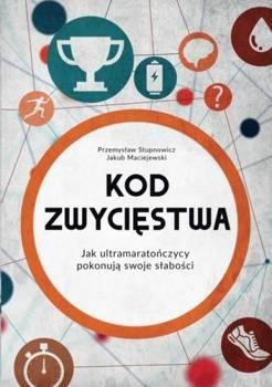 KOD ZWYCIĘSTWA - Przemysław Stupnowicz, Jakub Maciejewski